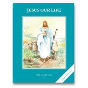Faith and Life Series, 3rd Edition: Grade 2 (FL2)   Second Grade - Catholic Heritage Curricula