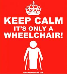 it's only a wheelchair ;)