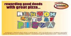 Rewarding good deeds with great pizza.