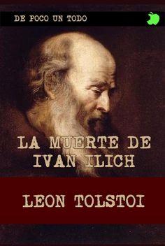 La muerte de Ivan Ilich . Leon Tolstoi