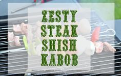 Traditions with Kingsford Charcoal - Zesty Steak Shish Kabob recipe @coalgrilling #KingsfordFlavor #Ad