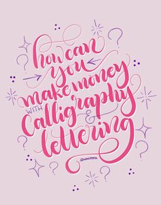 Make money as a lettering artist, with this full guide to passive income for calligraphers, designers and lettering artist #passiveincome #letterinartist #makemoney #artistguide #makemoneylettering