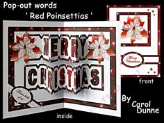 Pop-out words Red Poinsettias by Carol Dunne Merry Christmas pops out of the middle when the card is opened to give the recipient a nice…