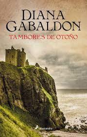 Tambores de otoño (Outlander 4) - Diana Gabaldon