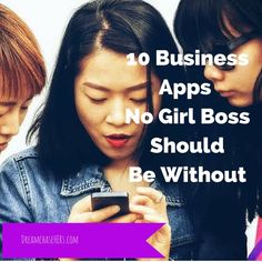 10 Business Apps No Girl Boss Should Be Without