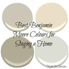 best benjamin moore colours for selling or staging a house or home: Lenox Tan, Monroe Bisque, Gentle Cream, Revere Pewter, Grant Beige, Sandy Hook Gray, Muslin.