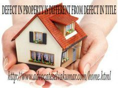 DEFECT IN PROPERTY IS DIFFERENT FROM DEFECT IN TITLE