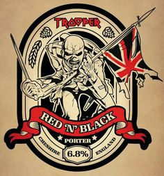 """Iron Maiden has announced their new limited-edition porter, Trooper Red 'N' Black, named, one assumes, after """"The Red and The Black"""" off of last year's incredible record, The Book of Souls."""