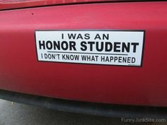 Bumper stickers are a tried and true form of advertising. Usually, they can be spotted everywhere and, not just on the car bumpers. Intp, We Heart It, Funny Bumper Stickers, Honor Student, Freaks And Geeks, Cody Christian, Life Is Strange, It Goes On, Red Aesthetic