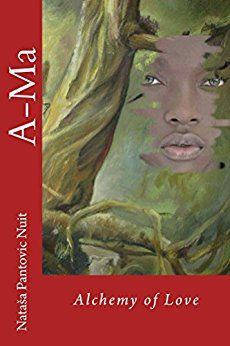 Ama Alchemy of Love by Nataša Pantović Nuit. A spiritual book exploring Yin and Yang nature of the world. Ama the protagonist of the story is a Goddess living in the 17th century China. We explore Chinese esoteric wisdom, alchemy during the Age of Enlightenment.