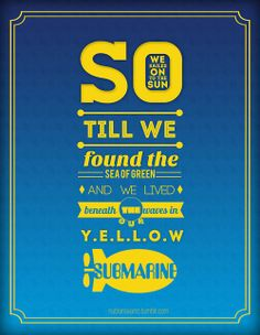 The Beatles - Yellow Submarine - 1966 Album=Revolver Song Lyrics Beatles Lyrics, Music Lyrics, The Beatles, Beatles Quotes, Lyric Art, Lyric Quotes, Yellow Submarine Lyrics, Beatles Party, Sing To Me