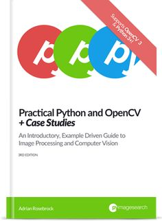My book can teach you Python, OpenCV, computer vision, and image processing in a single weekend. This is the computer vision book you've been looking for. Processing Examples, Image Processing, Class Labels, Vision Book, Raspberry Pi 2, Computer Vision, Python Programming, Deep Learning, Web Browser