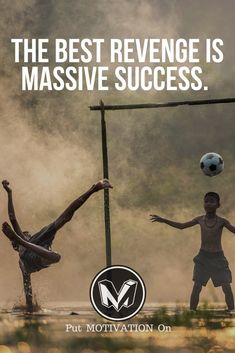 Massive success is the best revenge