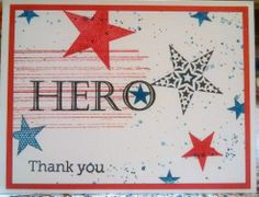 """Any Hero card for Operation Write Home. Used Stampin Up's Gorgeous Grunge & Simply Stars stamp sets, thank you sentiment from Hero Arts OWH fundraiser set, plus """"HERO"""" sentiment from another stamp, unsure of brand."""