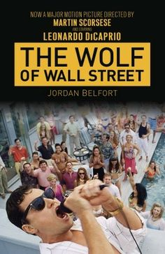 The Wolf of Wall Street by Jordan Belfort: The Ride of a Lifetime | Everyday eBook