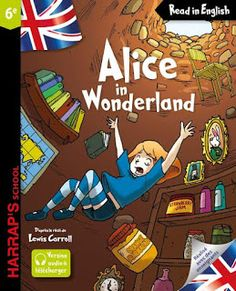 Read In English Avec Harrap S School Alice In Wonderland English Reading Reading