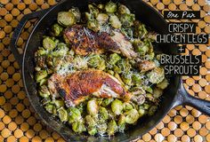Very good, easy and a new way to cook Brussel sprouts. One-Pan Crispy Chicken Legs & Brussels Sprouts {Gluten-Free & Paleo} Paleo Recipes, Low Carb Recipes, Real Food Recipes, Chicken Recipes, Cooking Recipes, Crispy Chicken, Roasted Chicken, Food For Thought, Food Processor Recipes
