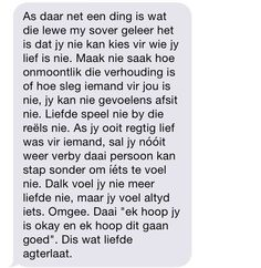 Een ding wat die lewe my geleer het Words Quotes, Wise Words, Me Quotes, Qoutes, Sayings, Afrikaanse Quotes, Love Yourself Quotes, Favorite Quotes, Lettering