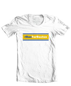 #RunForBoston t-shirt to benefit the people affected by the tragic events during the 2013 Boston Marathon. All profits from the sale of this shirt will be sent to The One Fund (onefundboston.org).