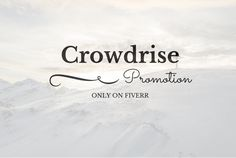 promote and Advertise your Crowdrise Campaign by msqrd2