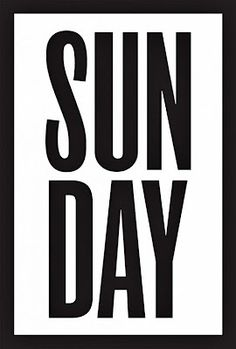 Black and white Sunday Words Quotes, Wise Words, Me Quotes, Sayings, Sunday Feels, Its Sunday, Hello Sunday, Saturday Sunday, Poster S