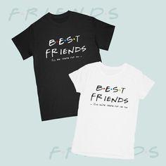 4a44a9fa1 Best Friends, Price for 1 shirt, Friends Tshirt couple shirts BFF Best  Friend Tshirts Matching shirt
