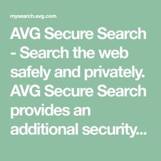 AVG Secure Search - Search the web safely and privately. AVG Secure Search provides an additional security layer while searching and surfing to protect you from infected websites. It checks every page before you even click on a link to make sure your identity, your personal information and your PC are protected. 7 Layer Dip Recipe, Identity, State Mottos, Doodle Pages, Surfing, Searching, Website, How To Make, Pie Recipes