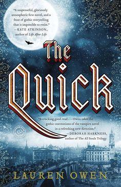 The Quick: A Novel - Kindle edition by Lauren Owen. Mystery, Thriller & Suspense Kindle eBooks @ Amazon.com.