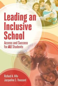 Leading an inclusive school: Access and success for all students. (2017). by Richard A Vila & Jacqueline S. Thousand