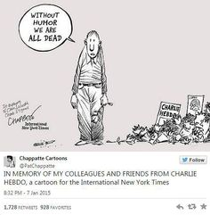 """So reagieren Zeichner aus aller Welt auf den Tod ihrer Kollegen beim Satiremagazin Charlie Hebdo"""": """"Ohne Humor wären wir alle tot"""" - Cartoon in der New York Times. New York Times Karikaturist Patrick Chappatte: """"Im Gedenken an meine Kollegen und alle Fans von Charlie Hebdo"""". Mehr dazu hier: http://www.nachrichten.at/nachrichten/weltspiegel/Charlie-Hebdo-als-Zeitschrift-der-Ueberlebenden;art17,1598439 (Bild: Patrick Chappatte)"""