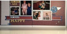 layout using #CTMH #Jackson paper Lasting Memories, Have You Ever, Photo Wall, Jackson, Fotografie