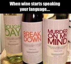 Let the wine speak about your funny feelings!