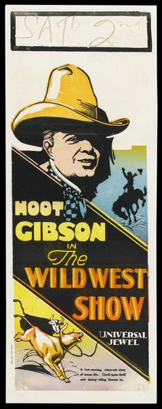 """Movie Posters:Western, The Wild West Show (Universal, 1928). Australian Daybill (15"""" X40""""). Western. Starring Hoot Gibson, Dorothy Gulliver, Allan... Image #1"""