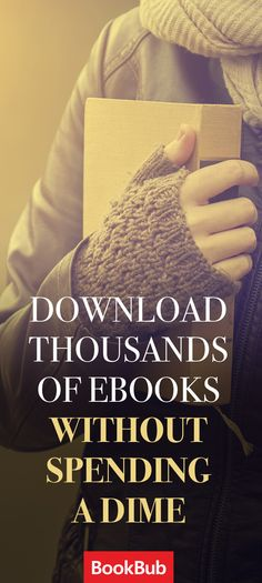 Download thousands of ebooks without paying a penny: join the millions of people using BookBub and start reading today!