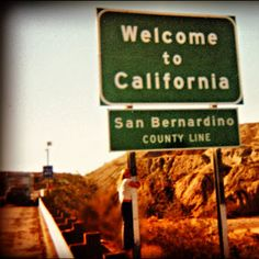 Welcome to California sign, San Bernardino County Line www.thebrighterwriter.blogspot.com