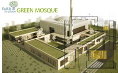 This green mosque by architects Onat Oktem, Ziya Imren, Zeynep Oktem and Uri Tzarnotzky recently took first place in Faith in Place's competition challenging designers to come up with new ideas about religious structures. Mosque Architecture, Religious Architecture, Architecture Board, Concept Architecture, Architecture Details, Residential Building Design, Beautiful Mosques, Sustainable Design, Places