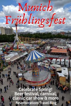 The city celebrates its springfest Munich Frühlingsfest with a beer festival carnival classic car show and more! European Travel Tips, European Vacation, Europe Travel Guide, Travel Info, Travel Guides, Europe Destinations, European Holidays, Beer Festival, Germany Travel