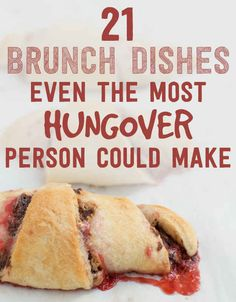 21 Easy Brunch Dishes Even The Most Hungover Person Could Make