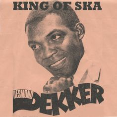 """Loved reggae as a kid. Grew up on Portobello road so had plenty of opportunity to listen to street music mainly reggae. Desmond Dekker- King of Ska. His song """"The Israelites"""" made him the first pure Jamaican to record a hit in Britain and USA. Ska Music, Reggae Music, Reggae Style, Dr. Martens, Reggae Rasta, Afro, Skinhead Reggae, I Love Music, Ska Punk"""