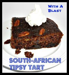 South-African Tipsy Tart is rich, sweet and sticky delicious ! Simple to make and easy to enjoy with whipped cream, ice-cream or custard. South African Desserts, South African Dishes, South African Recipes, Africa Recipes, Tart Recipes, Baking Recipes, Dessert Recipes, Yummy Treats, Sweet Treats