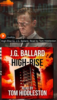 High Rise Audio Sample read by Tom Hiddleston: https://soundcloud.com/audible/high-rise. High Rise by J.G. Ballard on Audible: http://www.audible.com/pd/Fiction/High-Rise-Audiobook/B00UJXM3NK?source_code=AUDORWS0313159CZJ&. Get this audiobook for free when you try Audible: http://www.audible.com/offers/30free?asin=B00UJXM3NK&source_code=AUDORWS0313159CZJ