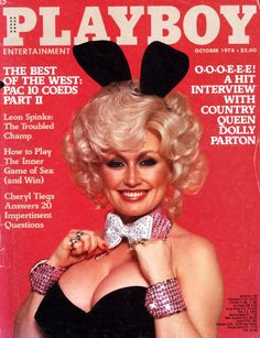 Pin for Later: 30 Celebrities Who Have Graced the Cover of Playboy Dolly Parton Back in October 1978, Dolly Parton sported some bunny ears for the cover.