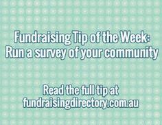 Fundraising tip – run a survey of your community fundraisingdirectory.com.au