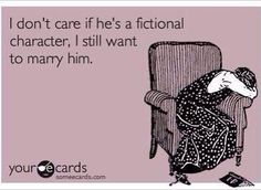 I don't care if he's a fictional character...