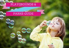 Parks & Playgrounds  A guide and map to our neighborhood parks & playgrounds.