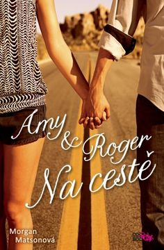 Between Paper and Mind: Recenze: Amy & Roger : Na cestě