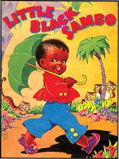 'Little Black Sambo' was a favorite book. Vintage Children's Books, Vintage Cards, Vintage Mom, Vintage Signs, Vintage Black, Puerto Rico, Free Online Jigsaw Puzzles, Wow Art, Black