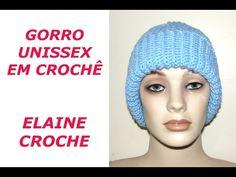 GORRO EM CROCHÊ SUPER FÁCIL UNISSEX - YouTube Knitted Hats, Crochet Hats, Barbie, Youtube, Knitting, Handmade, Style, Tear, Videos