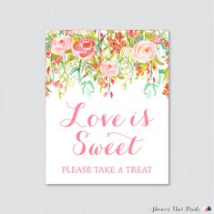 Love is Sweet Sign for Floral Bridal Shower by ShowerThatBrideShop