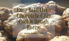 Make your own cookie dough that can be used in easy bake oven recipes. This saves you a lot of money because you use ingredients you already have on hand.